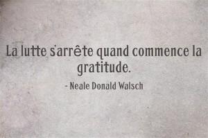 La lutte s'arrête quand commence la gratitude